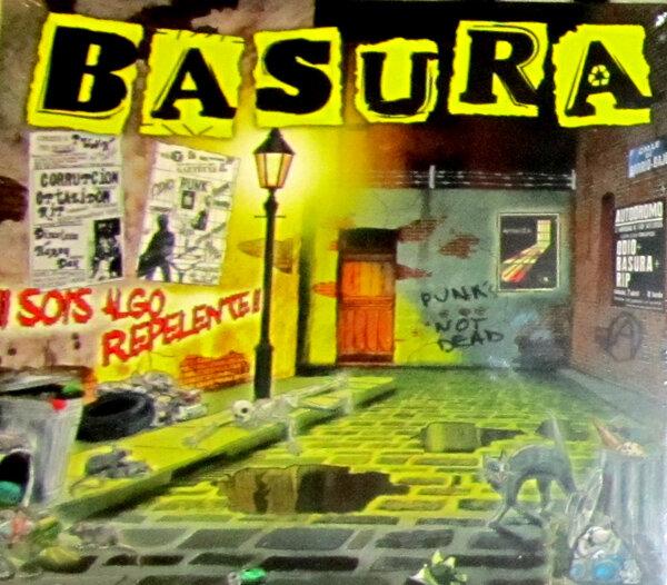 BASURA / SOIS ALGO REPELENTE
