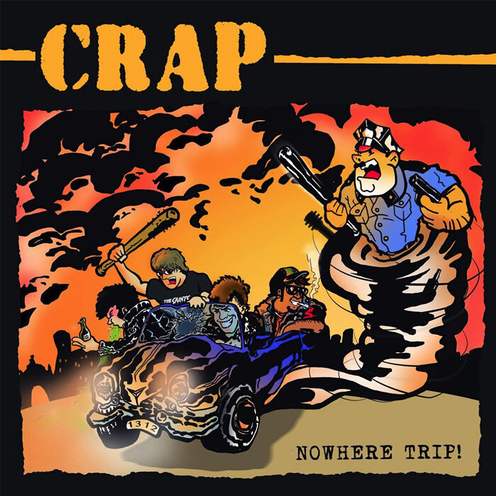CRAP / NOWHERE TRIP!