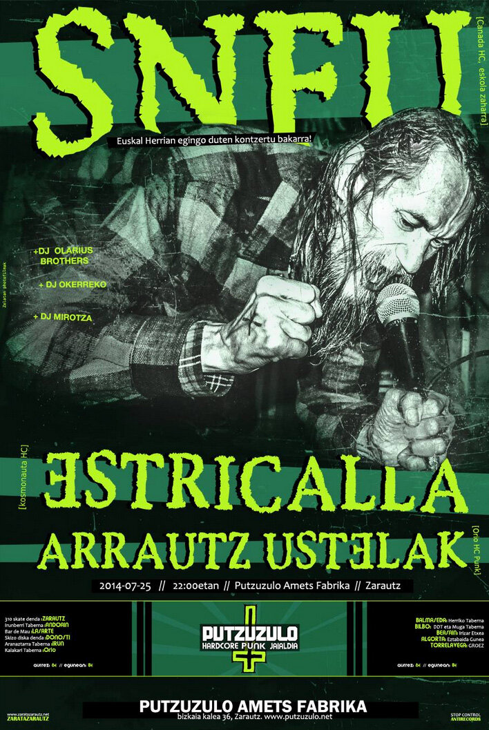 JUL. 25, SNFU, ESTRICALLA, ARRAUTZ USTELAK