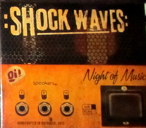 SHOCK WAVES / NIGHT OF MUSIC