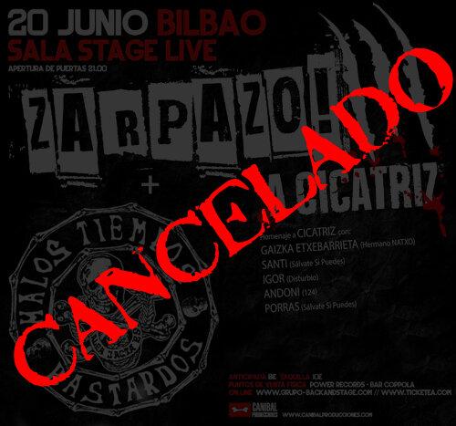 20 de junio CANCELADO ZARPAZO A CICATRIZ + MALOS TIEMPOS BASTARDOS