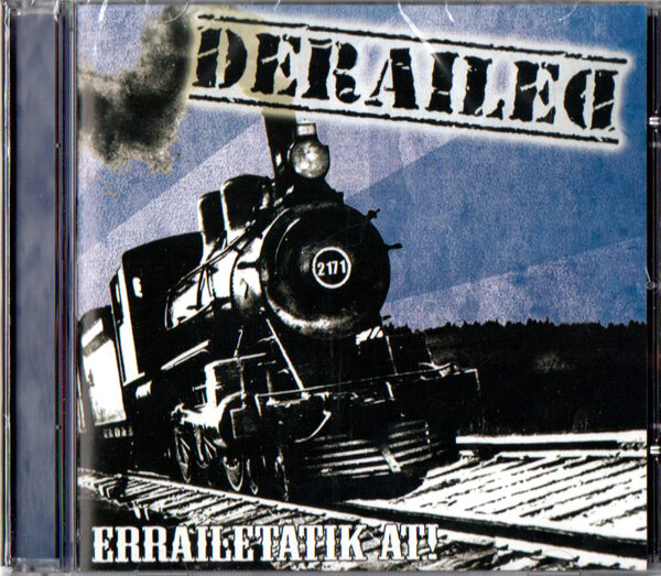DERAILED /ERRAILETATIK AT!!