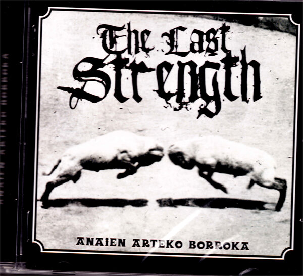 THE LAST STRENGTH