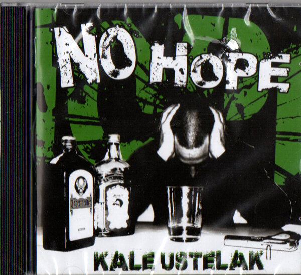 NO HOPE / KALE USTELAK