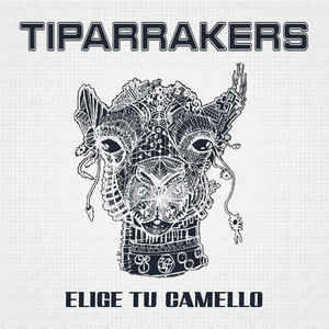 TIPARRAKERS / ELIGE TU CAMELLO