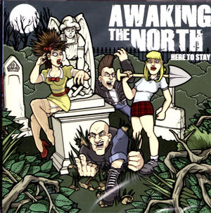 AWAKING THE NORTH