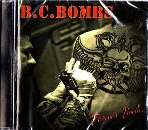 B.C. BOMBS / FOREVER BOMBS
