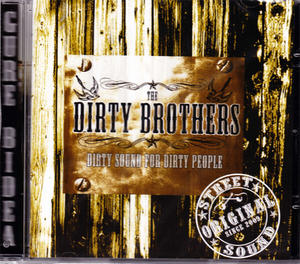 THE DIRTY BROTHERS