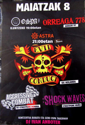 8 MAYO. EVIL CONDUCT, AGGRESSIVE COMBAT,SHOCK WAVES. BAR OSPA ORREAGA 778