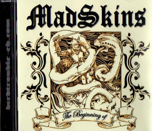 MAD SKINS / THE BEGINNING OF
